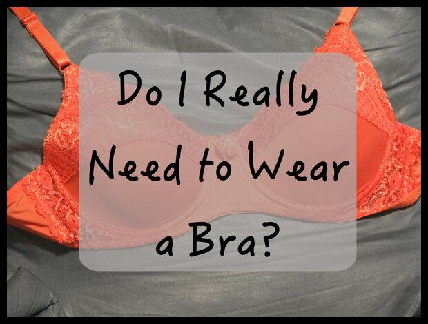 What does it feel like to wear a Bra
